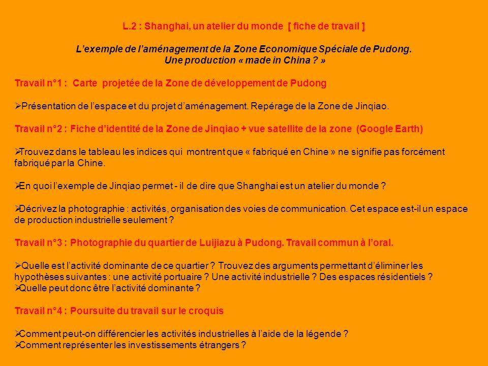 L.2 : Shanghai, un atelier du monde [ fiche de travail ]